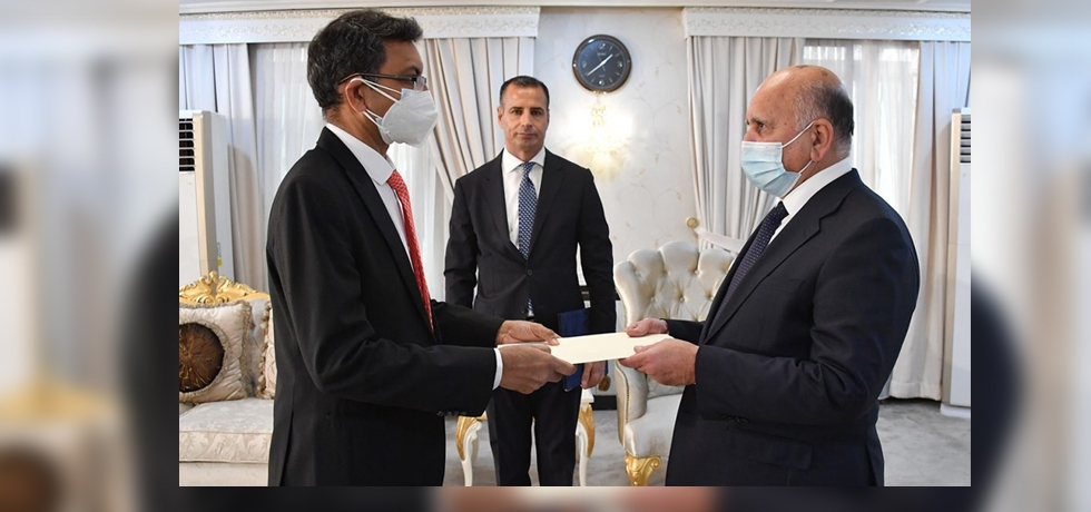 Ambassador Prashant Pise presented copy of credentials to H. E. Mr. Fuad Hussein, Hon'ble Minister of Foreign Affairs, Republic of Iraq on 17 August 2021